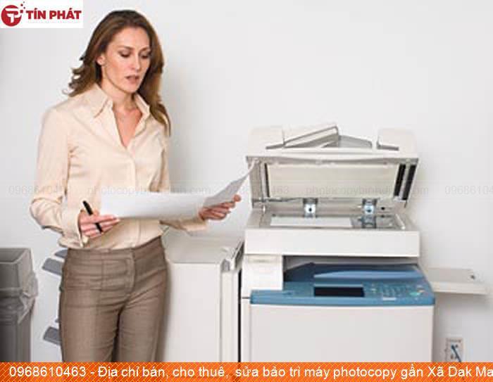 Địa chỉ bán, cho thuê,  sửa bảo trì máy photocopy gần Xã Dak Mang Huyện Hoài Ân giá rẻ
